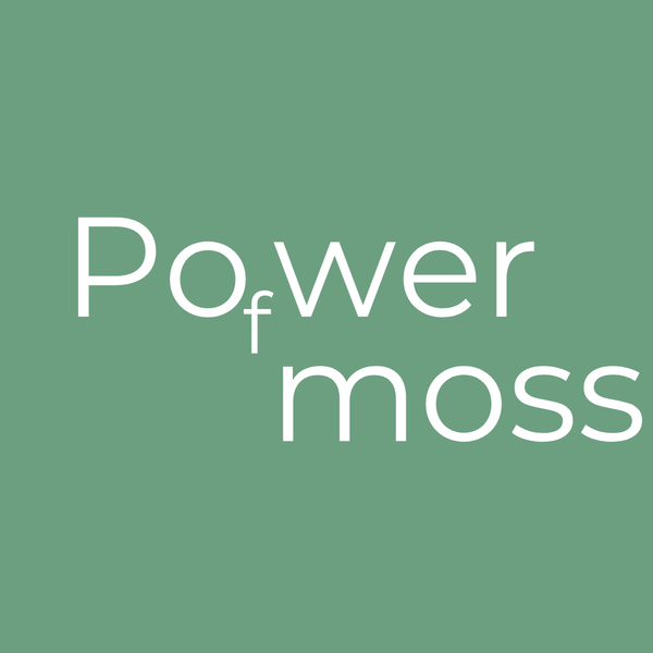 POWER OF MOSS
